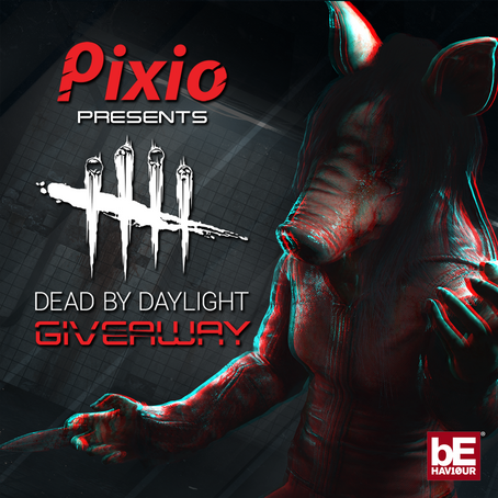 Pixio Presents Dead By Daylight GIVEAWAY!