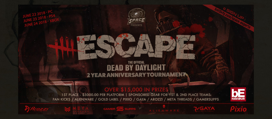Escape - Dead By Daylight 2 Year Anniversary Tournament