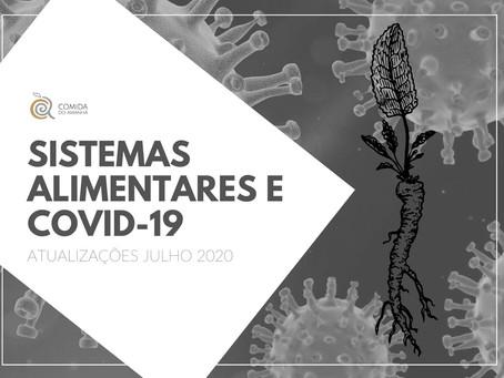 Sistemas Alimentares e COVID-19: atualizações Julho 2020