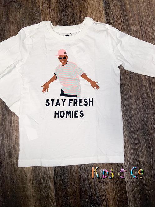 Stay Fresh Homie Long Sleeve Tee