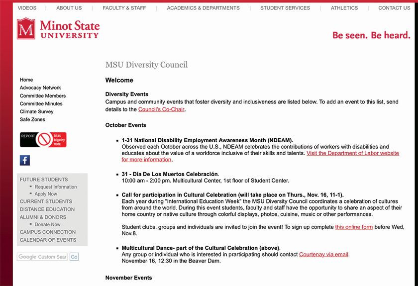 Minot State University's Anti-Bias Button is located on the left side of the Diversity Council's webpage at MinotStateU.edu/diversity