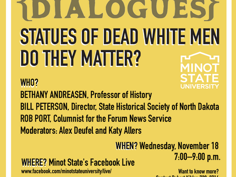Campus and Community Dialogues 'Statues of Dead White Men: Do They Matter?'