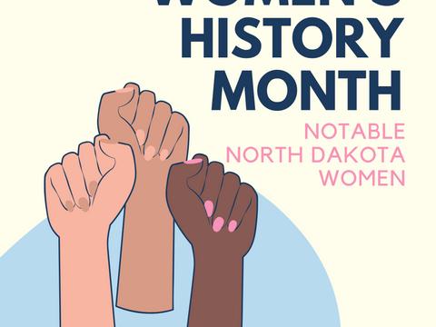 Women's History Month: Celebrating North Dakota Women