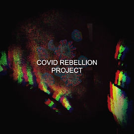 COVID REBELLION PROJECT.jpg