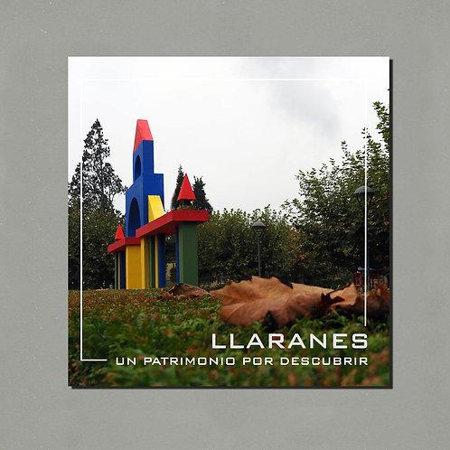 Llaranes. Un patrimonio por descubrir (2ª edición)