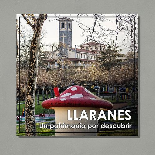 Llaranes. Un patrimonio por descubrir (1ª edición)