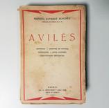 «Avilés. Leyendas, apuntes de novela, anécdotas, hijos ilustres, curiosidades históricas», de Manuel Álvarez Sánchez (1927).