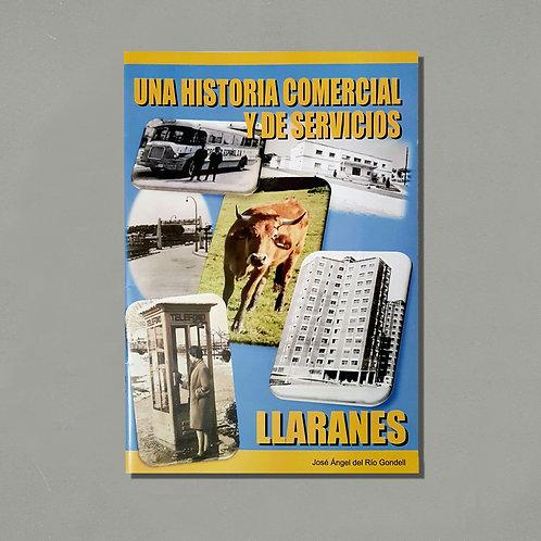 Llaranes. Una historia comercial y de servicios | José Ángel del Río