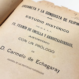 «Urdaneta y la conquista de Filipinas. Estudio histórico», de Fermín de Uncilla y Arroitajáuregui (1907).