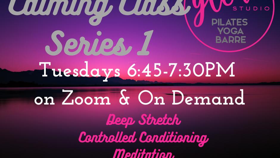 Calming Class  #Series 1 - 6 WEEK COURSE