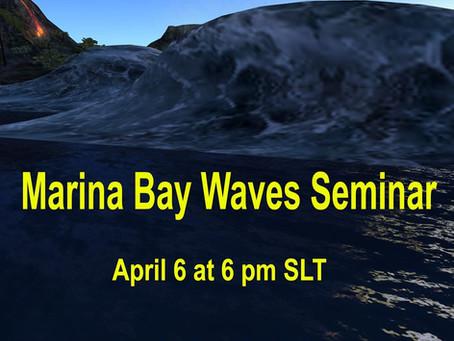 Marina Bay Waves Seminar Tonight @ 6pm SLT