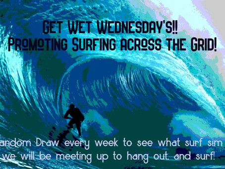 Get Wet Wednesday is at Surfer's Bay