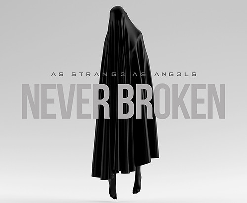As Strange As Angels release anthem 'Never Broken'