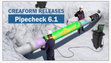 Creaform Releases Pipecheck 6.1 Software For NDT In The Oil And Gas Industry