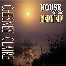 chesney claire house of the rising sun