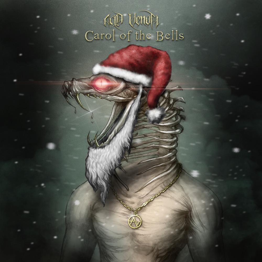 Acid Venom - Carol of the Bells
