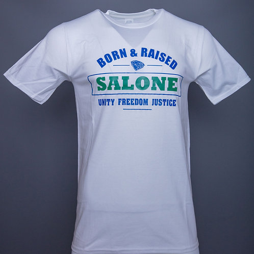 BORN & RAISED SALONE UNITY FREEDOM JUSTICE ORIGINAL T-SHIRT