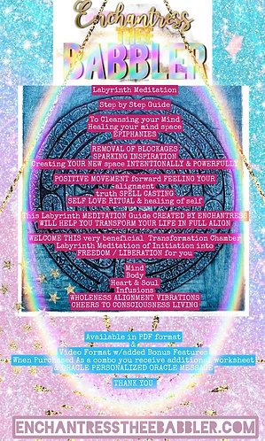 Enchanted One Labyrinth MEDITATION