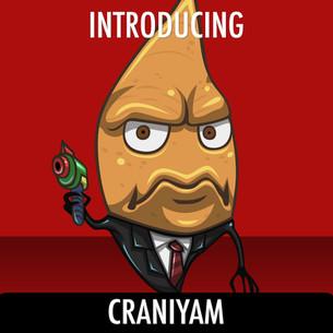 Meet the Creepies #3-- CraniYam
