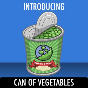 Introducing... Can of Vegetables!