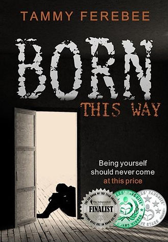 Born This Way By Tammy Ferebee