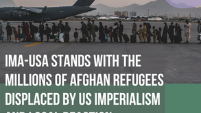 IMA-USA stands with the millions of Afghan refugees displaced by US Imperialism and local reaction