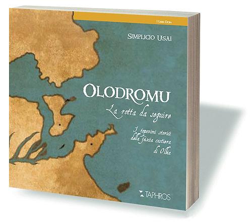 Olòdromu · La rotta da seguire
