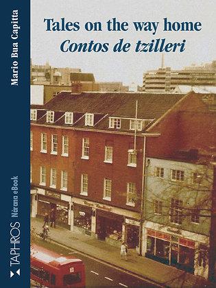 Tales  on the way home · Contos de tzilleri