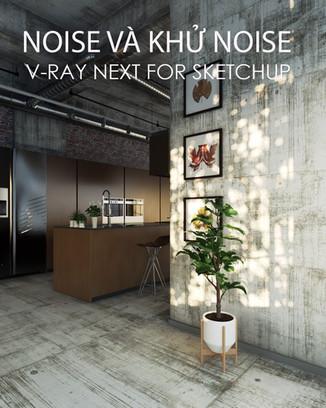 Hướng dẫn khử noise trong V-ray Sketchup