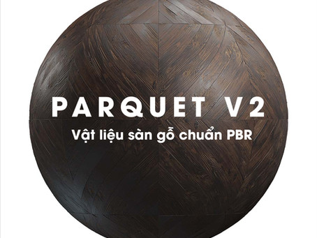 Sàn gỗ PBR - Parquet vol 2