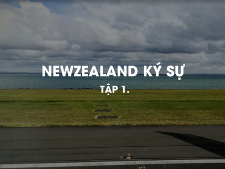 Newzealand Ký sự - Tập 1