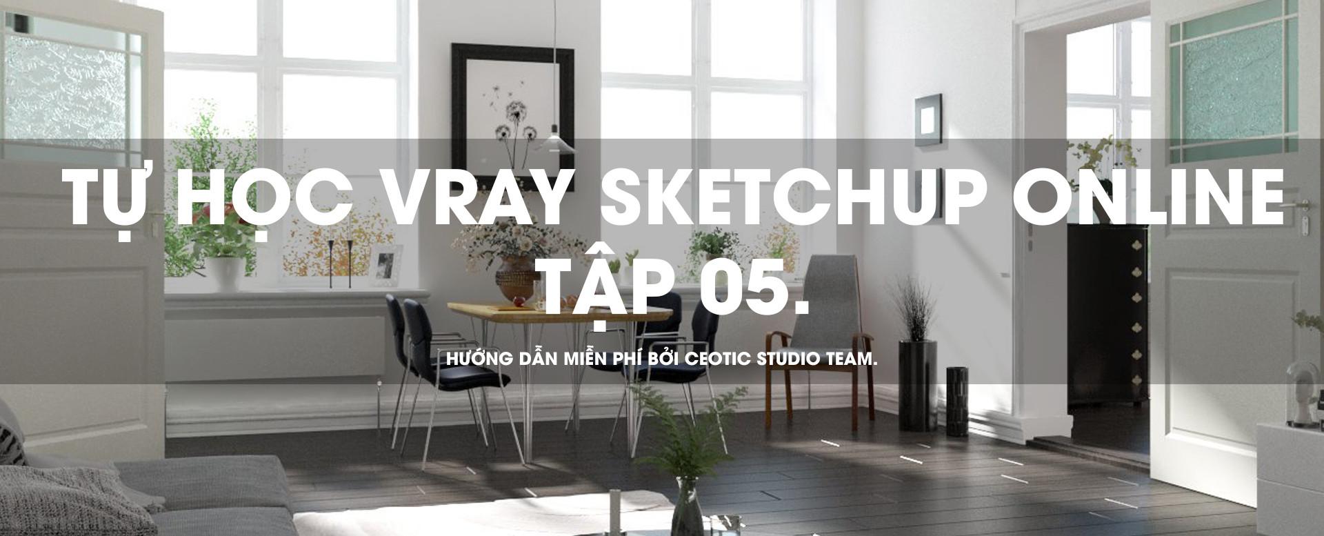 Tự học vray sketchup 05.jpg