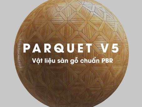 Sàn gỗ PBR - Parquet vol 5