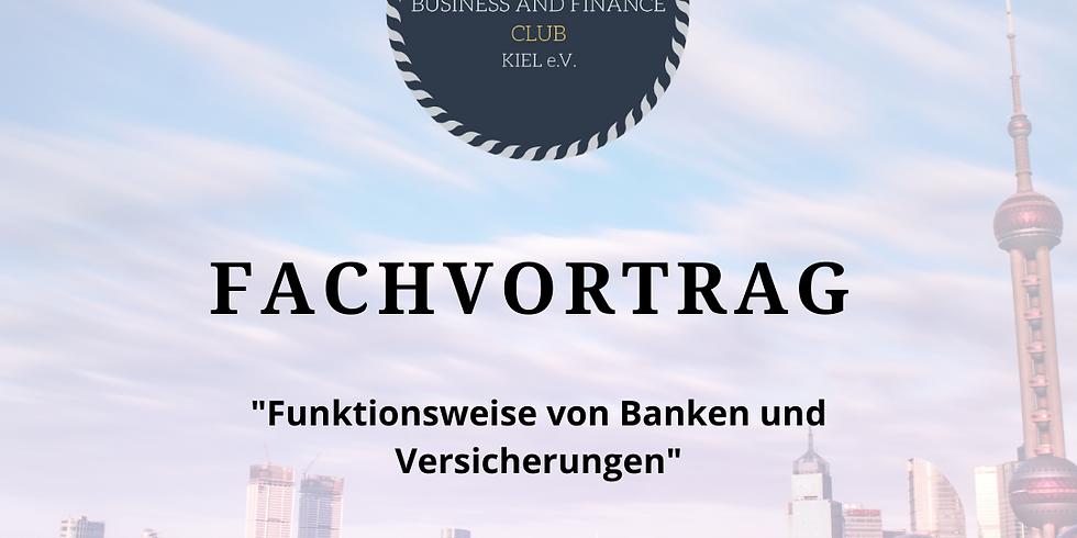 Fachvortrag: Funktionsweise von Banken und Versicherungen