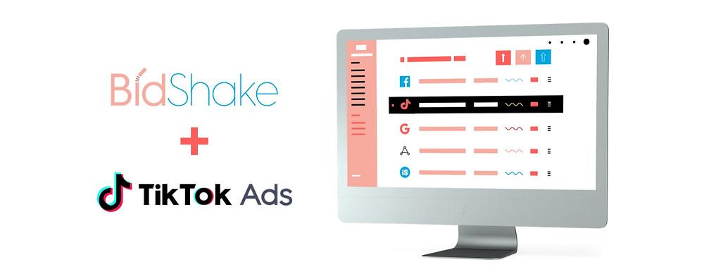 Bidshake + TikTok Ads