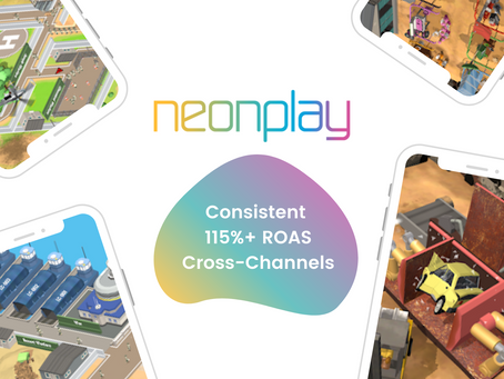 How Neon Play Established Consistent Positive ROAS Across All Ad Channels