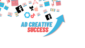 8 Tips for Ad Creative Success