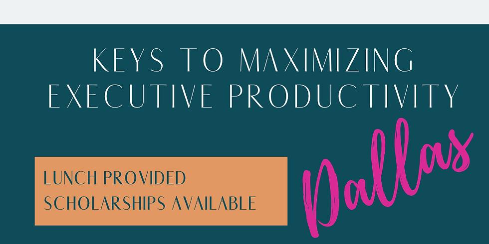 EA Revolution Dallas - Maximizing Executive Productivity Masterclass