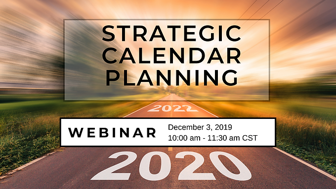 Creating a Strategic Calendar for 2020
