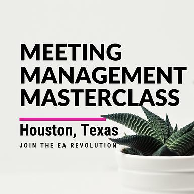 Meeting Managment Masterclass Houston