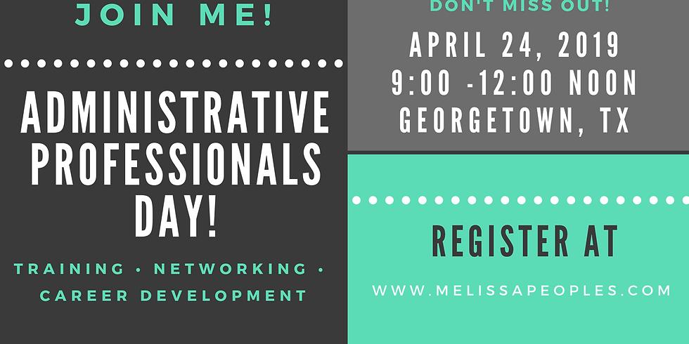 Administrative Professionals Day 2019!  Career Training & Development