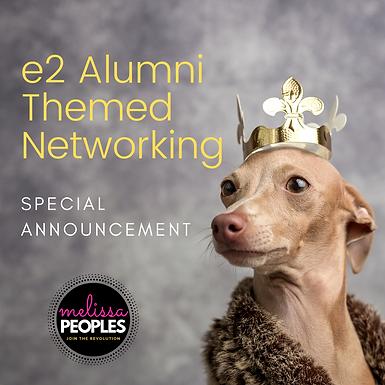 e2 Conference Alumni | Special Announcement!