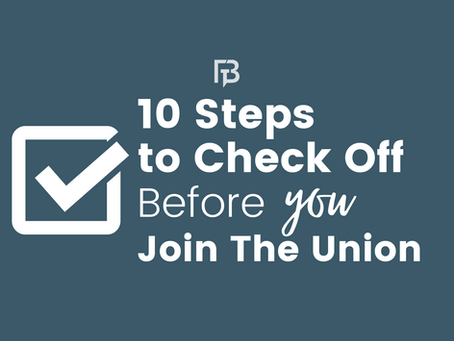 10 Steps to Check Off Before You Join the Union