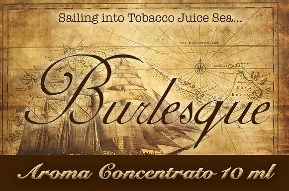 Blendfeel Burlesque – Aroma di Tabacco concentrato 10 ml.