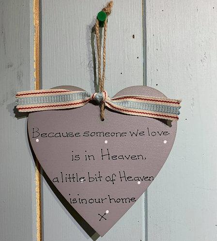 Someone we love is in Heaven Wooden Heart