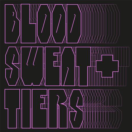 Blood, Sweat & Tiers