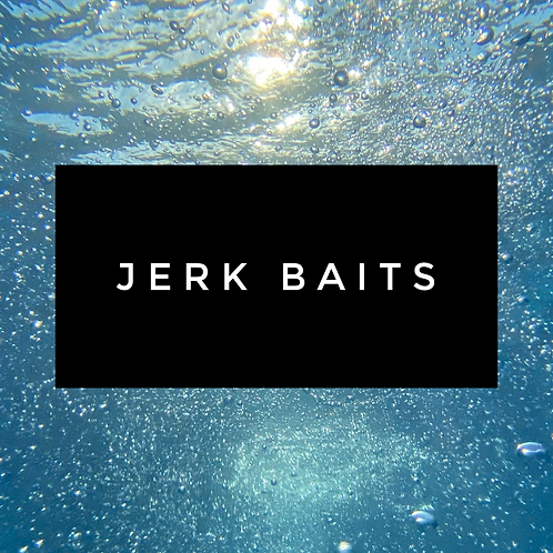 Jerk Baits