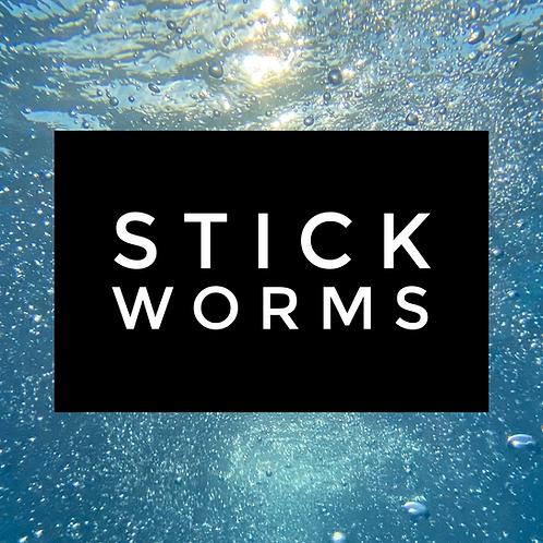 STICK WORMS