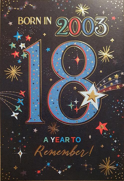 Born in 2003 - Male Age 18 Tri-Fold Birthday Greeting Card