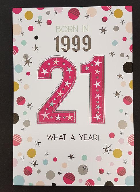 Born in 1999 - Female Age 21 Tri-Fold Card